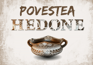 Povestea Hedone turism prin Oltenia